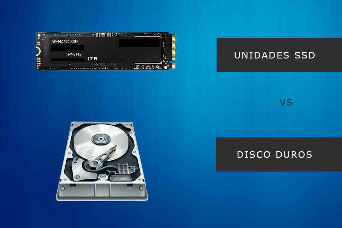 Unidades SSD VS HDD | Comparaciones
